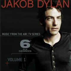 Music From 6 Degrees - Volume 1 - Jakob Dylan