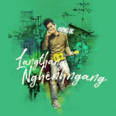 Lang Thang Nghênh Ngang (Single) - Cường DC