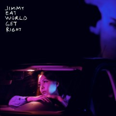 Get Right - Jimmy Eat World