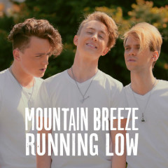 Running Low (Single) - Mountain Breeze