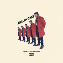 A Million Times (Single) - T-Pain