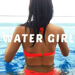 Water Girl (Single)