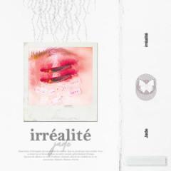 Irrealite (Single) - Jade