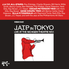 JATP In Tokyo, Live At The Nichigeki Theatre 1953 - The Jazz At The Philharmonic All-Stars,The Oscar Peterson Trio,The Gene Krupa Trio,Ella Fitzgerald