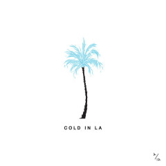 Cold In LA (Single) - Why Don't We