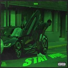Stay Woke Freestyle (Single) - Vado