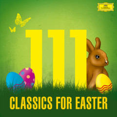111 Classics For Easter - Various Artists