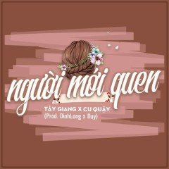 Người Mới Quen (Single)
