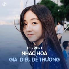 Nhạc Hoa Giai Điệu Dễ Thương - Various Artists