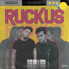 Ruckus (EP) - Dylan Reese, Jerome