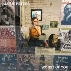 Worst Of You (Single) - Maisie Peters