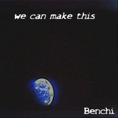 We Can Make This (Single)