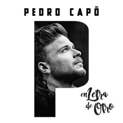 En Letra de Otro - Pedro Capó