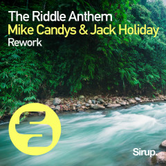 The Riddle Anthem Rework (Remixes) - Mike Candys, Jack Holiday