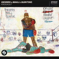 Knockout (Single) - Deorro, Makj, Quintino
