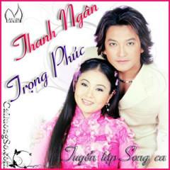 Song Ca Thanh Ngân-Trọng Phúc (Cải Lương) - Vân Khánh