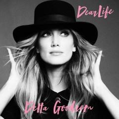 Dear Life - Delta Goodrem