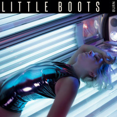Burn (EP) - Little Boots