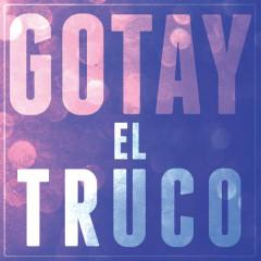 El Truco (Single) - Gotay