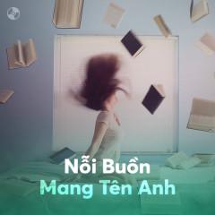 Nỗi Buồn Mang Tên Anh - Various Artists