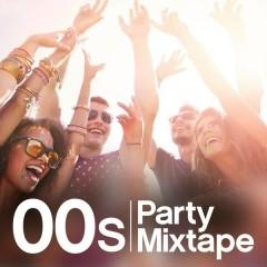 00s Party Mixtape - Various Artists
