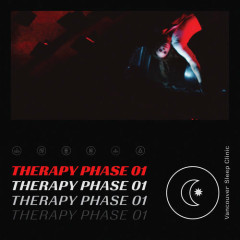 Therapy Phase 01 (EP) - Vancouver Sleep Clinic