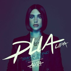 Swan Song (OST Alita: Battle Angel) (Acoustic) - Dua Lipa