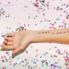 Gimme A Break (Single) - Nicole Millar