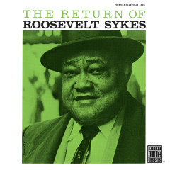 The Return Of Roosevelt Sykes - Roosevelt Sykes