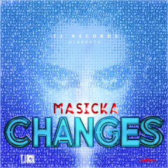Changes (Single) - Masicka