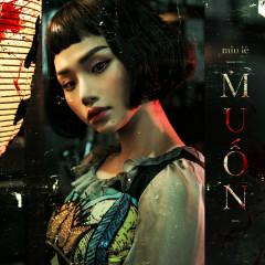 Muốn (Single) - Miu Lê