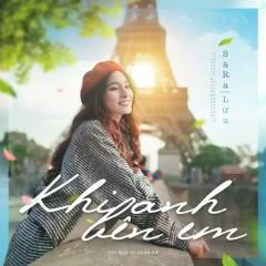 Khi Anh Bên Em (Single) - Sara Luu