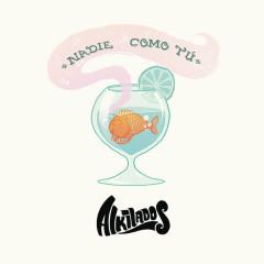 Nadie Como Tú (Silbamos) - Alkilados