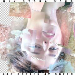 Jag Döptes Av Solen (Single) - Min Stora Sorg