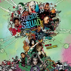 Suicide Squad (Original Motion Picture Score) - Steven Price