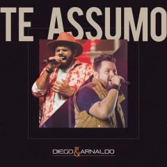 Te Assumo (Ao Vivo) - Diego & Arnaldo