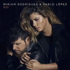 No! (Single) - Miriam Rodríguez, Pablo López