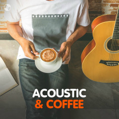 Acoustic & Coffee - Various Artists