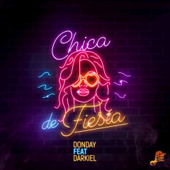 Chica De Fiesta (Single) - Donday