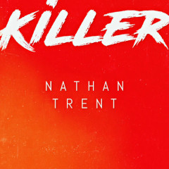 Killer (Single) - Nathan Trent