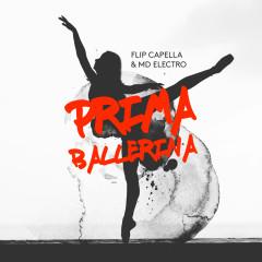 Prima Ballerina - Flip Capella, MD Electro