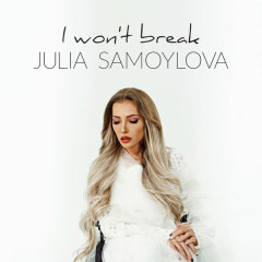 I Won't Break (Single)