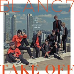 Take Off (Single) - BLANC7