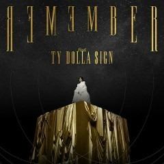 Remember (Single) - KATIE, Ty Dolla $ign
