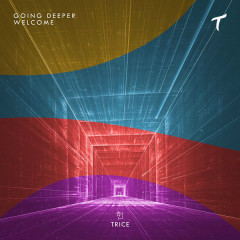 Welcome (Single) - Going Deeper