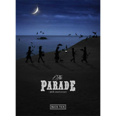 The Parade - 30th Anniversary - CD1 - Buck-Tick