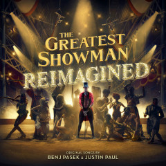 Bài hát The Greatest Showman: Reimagined - Various Artists