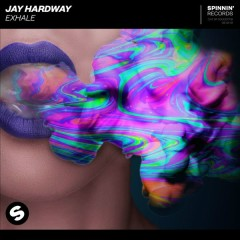 Exhale (Single) - Jay Hardway