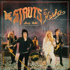 Body Talks (Single) - The Struts