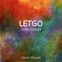 Let Go (Single) - James Hersey, Filous